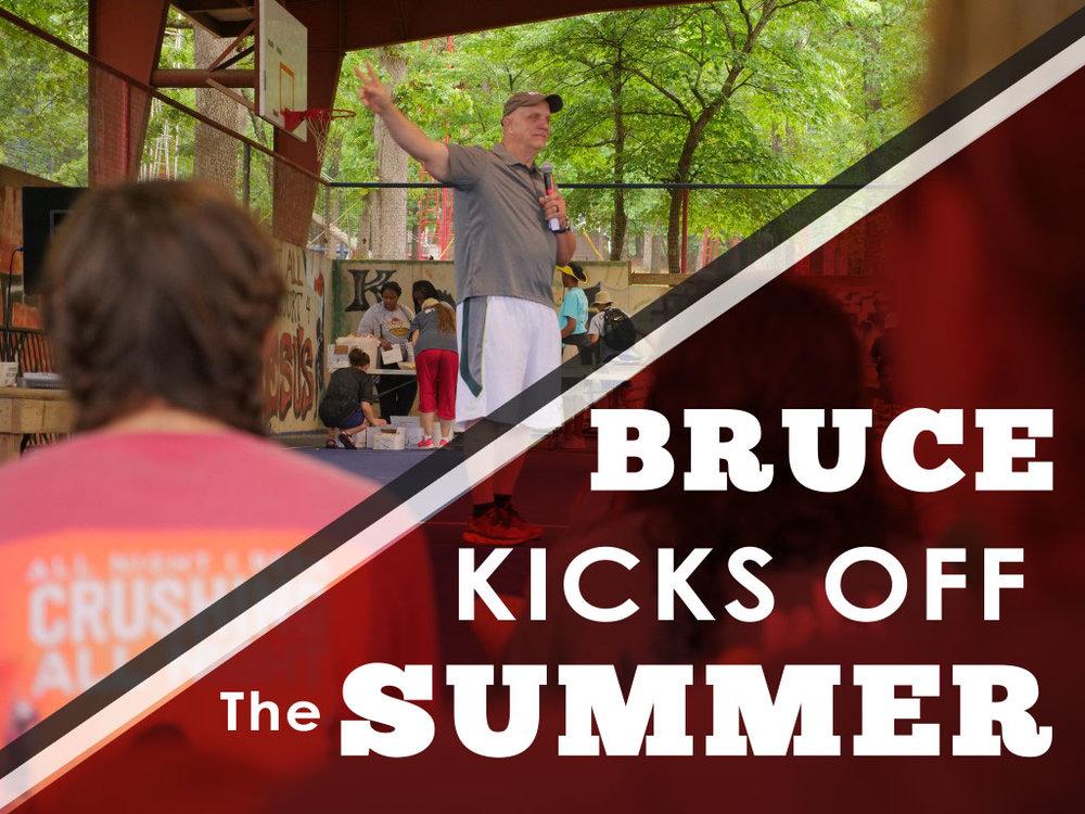 Bruce Addressed the Summer Staff