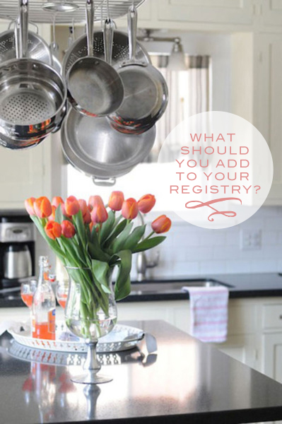 What  Should You Add to Your Registry