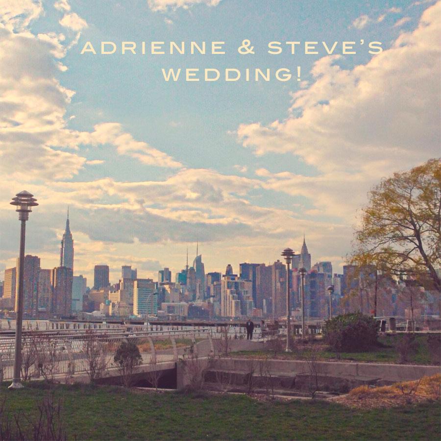 Adrienne & Steve's Wedding