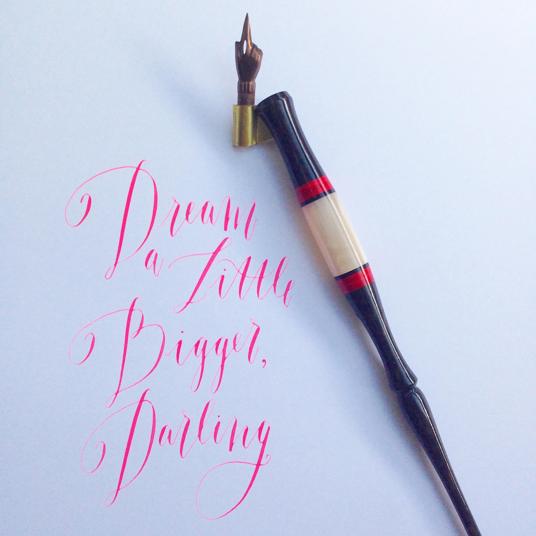 Dream a little bigger, darling