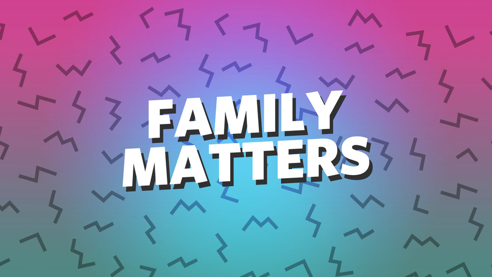 FamilyMatters1600-900.jpg