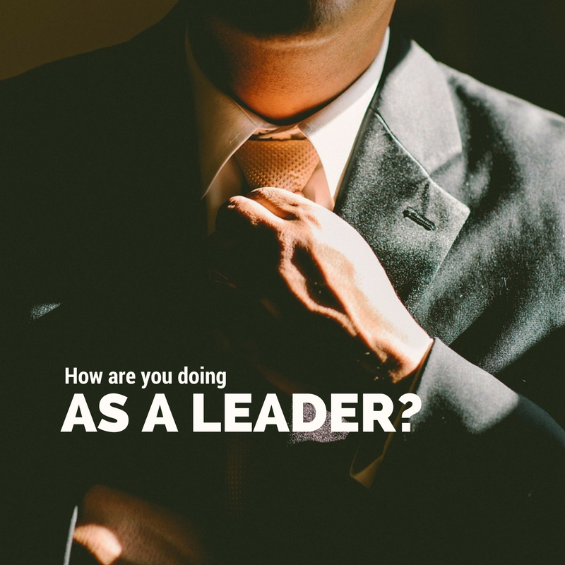 how are you doing as a leader