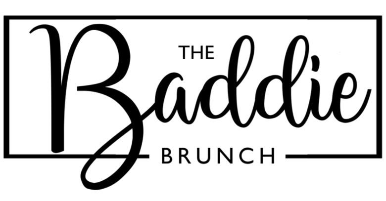 Baddie Brunch