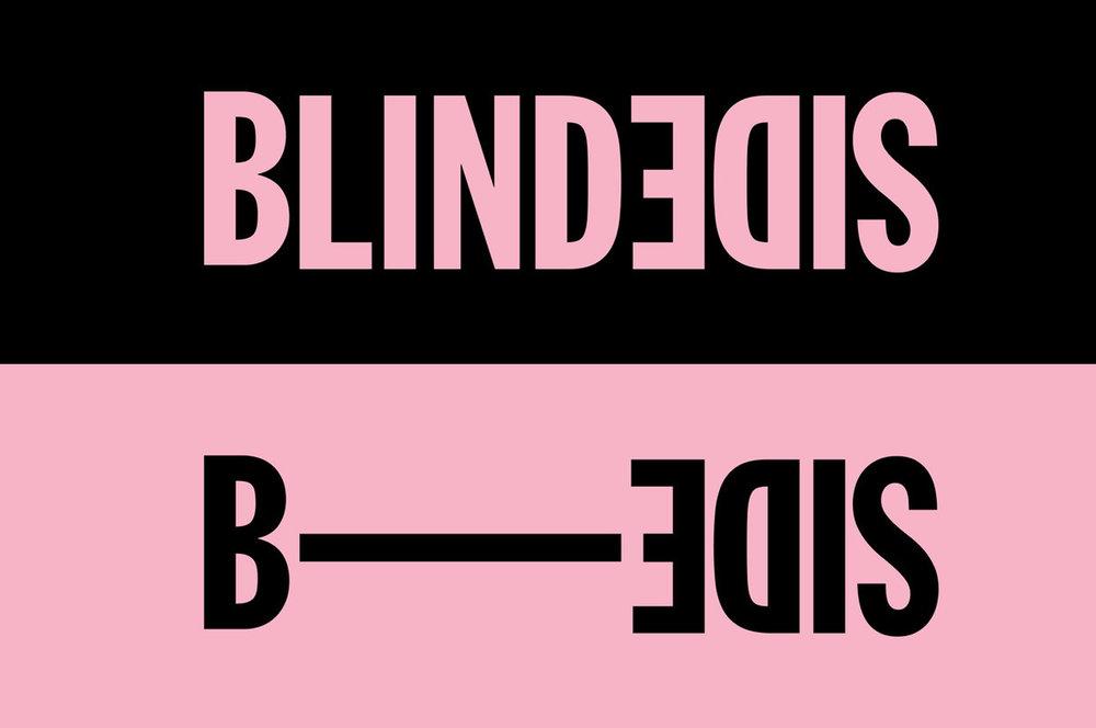 BLINDSIDE B-SIDE  3 - 10 NOV 2017