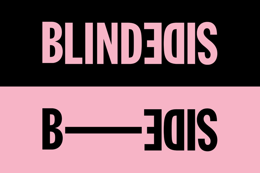 BLINDSIDE B-SIDE  1 - 10 NOV 2018