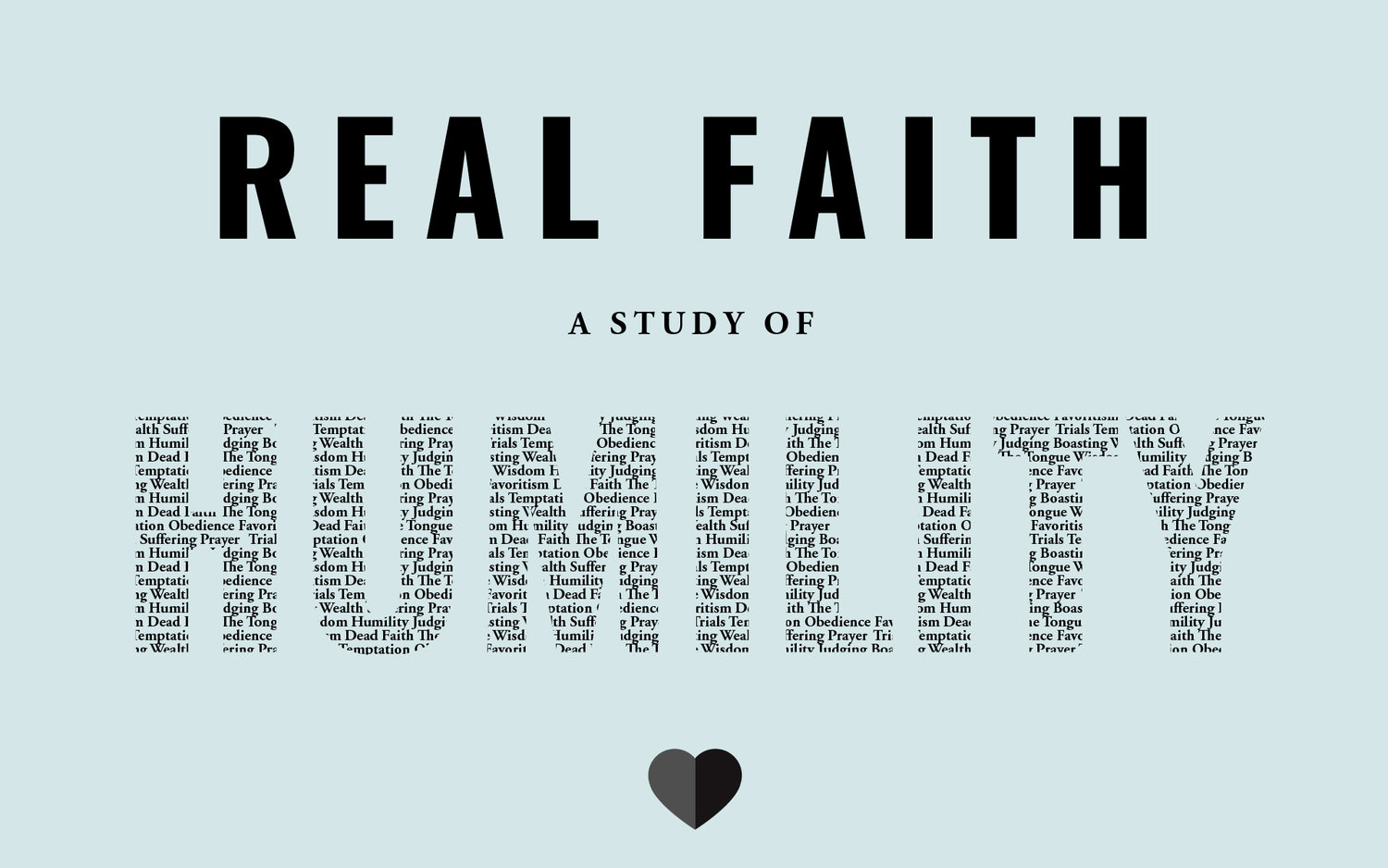 Real Faith: A Study of Humility before God — Cornerstone