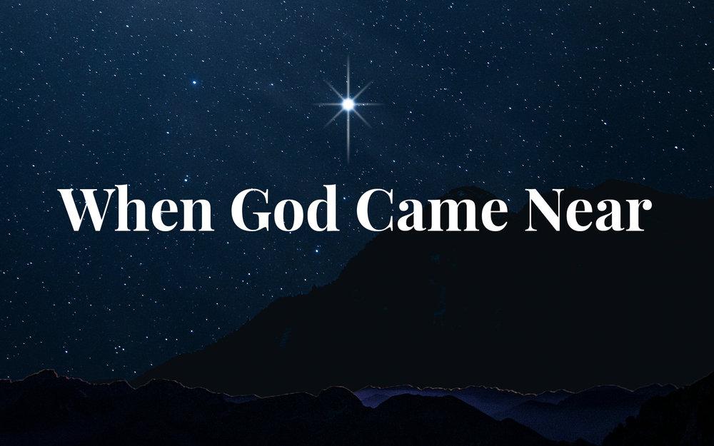 when god came near christmas.jpg