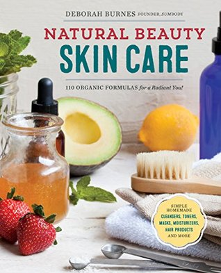 Natural Beauty Skin Care by Deborah Burnes via Good Reads.jpg
