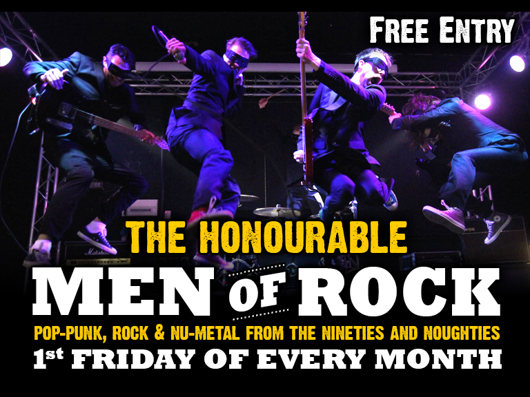 Band onstage at 10.30pm - Free Entry  Probably one of the most talked about Cover Bands we have here at The Horn - Don't miss!  The Honourable Men Of Rock are a crack musical unit from London.  Combining an extensive repertoire of modern rock, punk and nu-metal hits with an explosive live show and first-rate showmanship, The Honourable Men will make even the most reluctant audience break out the devil horns and get their headbang on.   www.honourablemenofrock.com