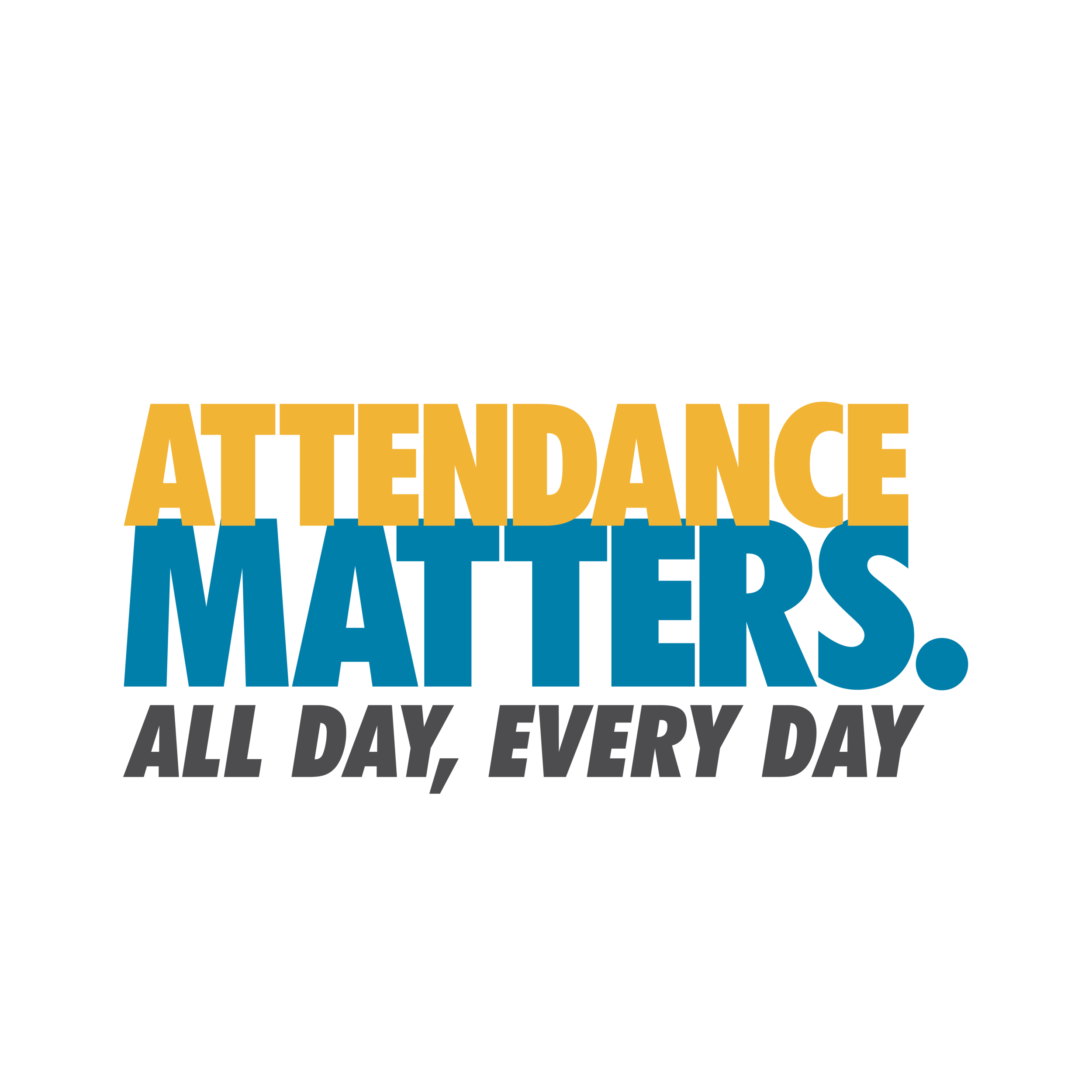 Attendance Matters – Students need to be in school all day, every day