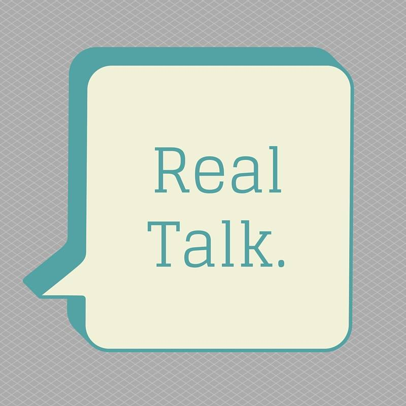real talk.jpg