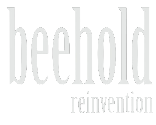 Beehold Reinvention