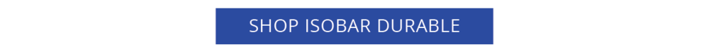 SHOP ISOBAR DURABLE