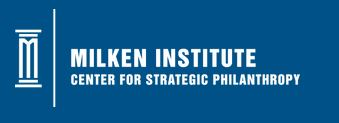Center for Strategic Philanthropy, Milken Institute