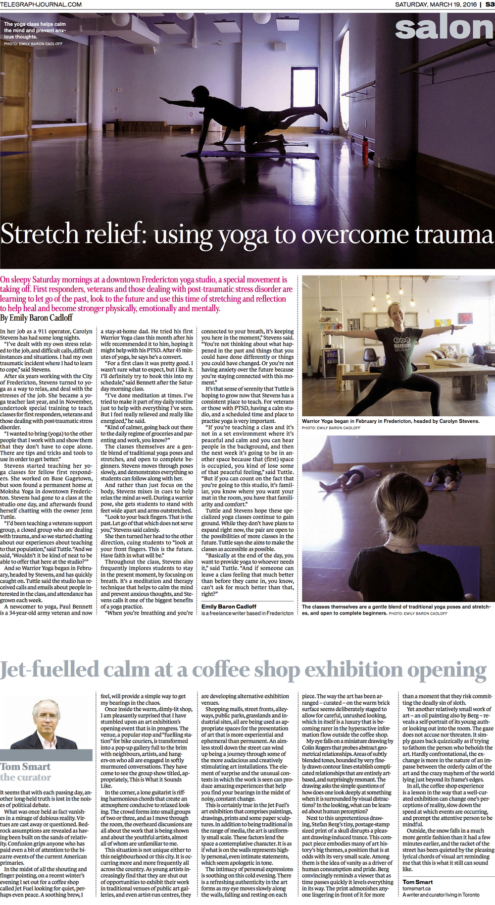Feature on yoga for PTSD survivors. New Brunswick Telegraph-Journal, March 2016