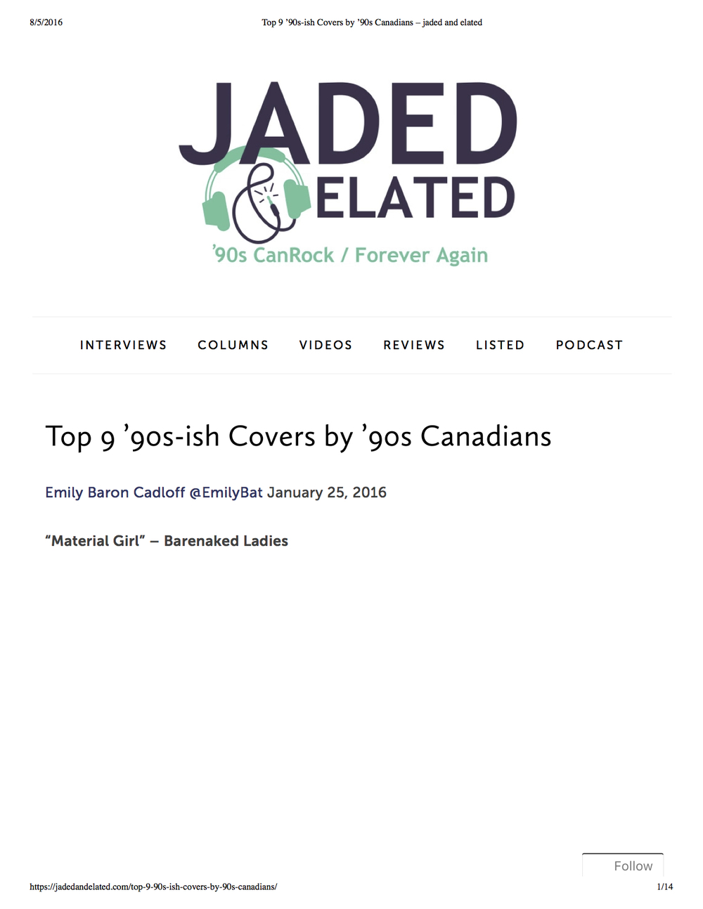 Listicle of Canadian musicians. Jaded and Elated, Jan 2016