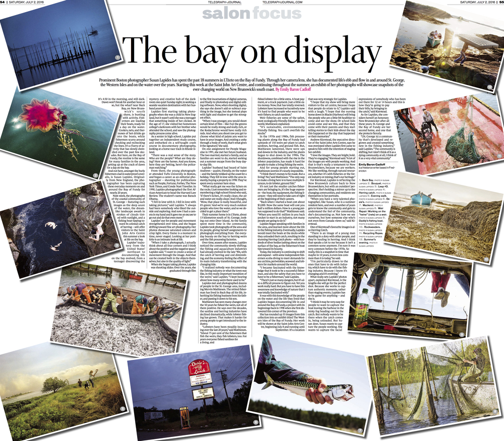 Interview with photographer Susan Lapides on art exhibit,  Feature for New Brunswick Telegraph-Journal, May 2016