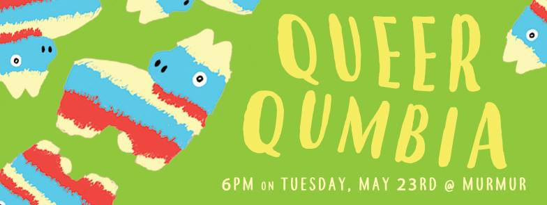 Queer Qumbia: A Latinx Social - Come out to Queer Qumbia for a celebration of being queer, trans, and Latinx! Starting at 6PM at Murmur on Tuesday, May 23rd, there will be music, art, and community. Featuring DJ sets by Coxino and Kenneth Figueroa (La Choloteca: Ley de Latinx), Queer Qumbia honors the iconic queens of Latinx culture as well as launching Southern Fried Queer Pride's first ever zine - LA CHANCLA! Homemade Latinx food will be served as well as an amazing photobooth!