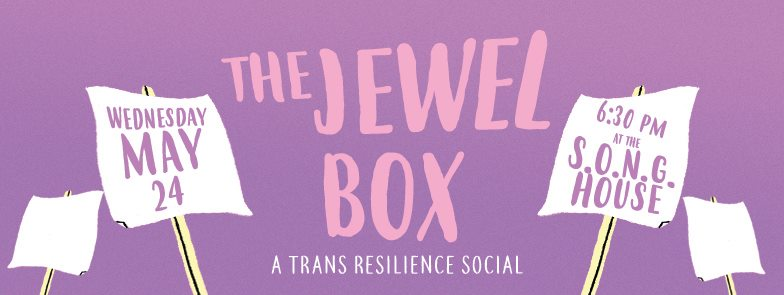 "The Jewel Box: A Trans Resilience Social - Calling all trans, gender non-conforming, non-binary, and gender creative family! We're havin a beautiful potluck, skill share, & community organizing teach-in at the Southerners On New Ground House (580 Holderness St SW, Atlanta, GA 30310) at 6:30PM.The Jewel Box is a space for folks to:- Learn nutrition & fitness tips that aid in managing diet as well as gender transition- Join a crew of trans & gender nonconforming people practicing community organizing- Get plugged into the ""Free From Fear"" campaign, locally in Atlanta, state-wide, and regionally across the South*This event is intended for Trans, Gender non-conforming, and gender non-binary people only**This event is curated by and centers the experiences of Black, Latinx, Indigineous, and other trans people of color*Please bring a dish to share!"