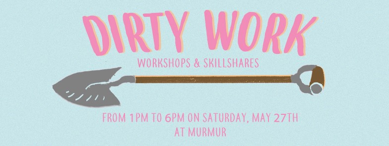 Dirty Work: Workshops & Skillshares - Every year at SFQP, we put on Dirty Work, a block of wonderful workshops and skillshares meant to engage, educate, and excite attendees! This year is returns from 1PM to 6PM at Murmur on Saturday, May 27th. This year's workshops include: