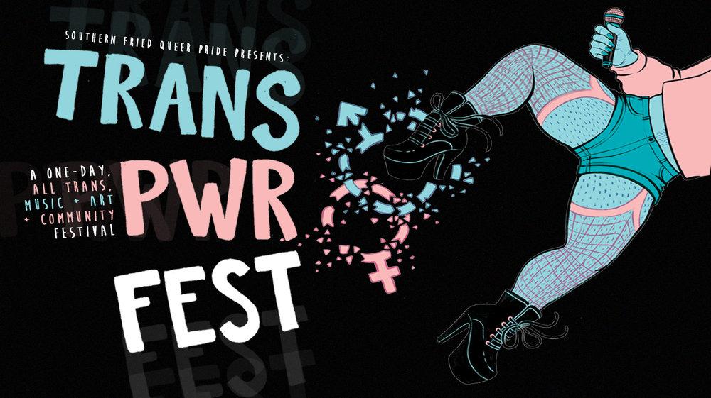 TRANS PWR Fest ! -