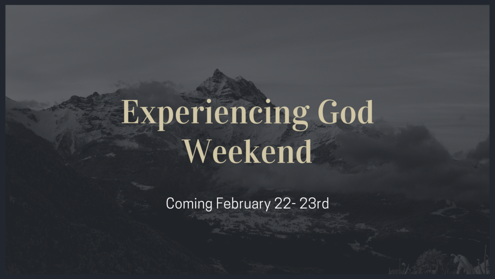 Experienc God Weekend Annoucement.png