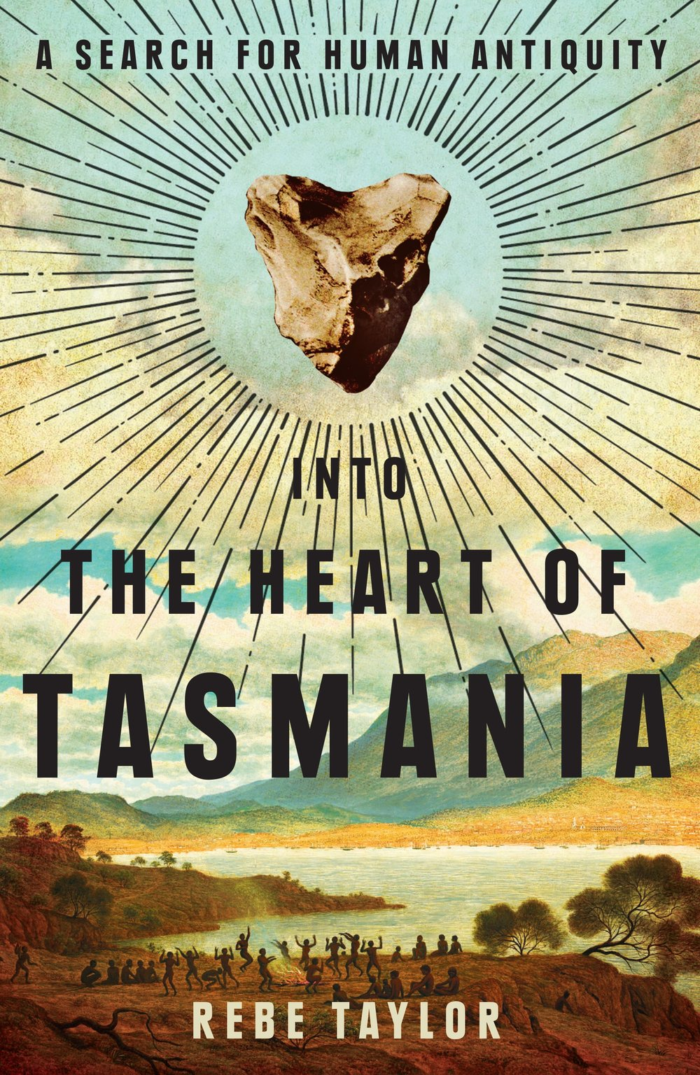 INTO THE HEART OF TASMANIA – REBE TAYLOR - One man's ambition to rewrite the history of human culture inspires an exploration of the controversy stirred by Tasmanian Aboriginal history.WINNER OF THE TASMANIA BOOK PRIZE
