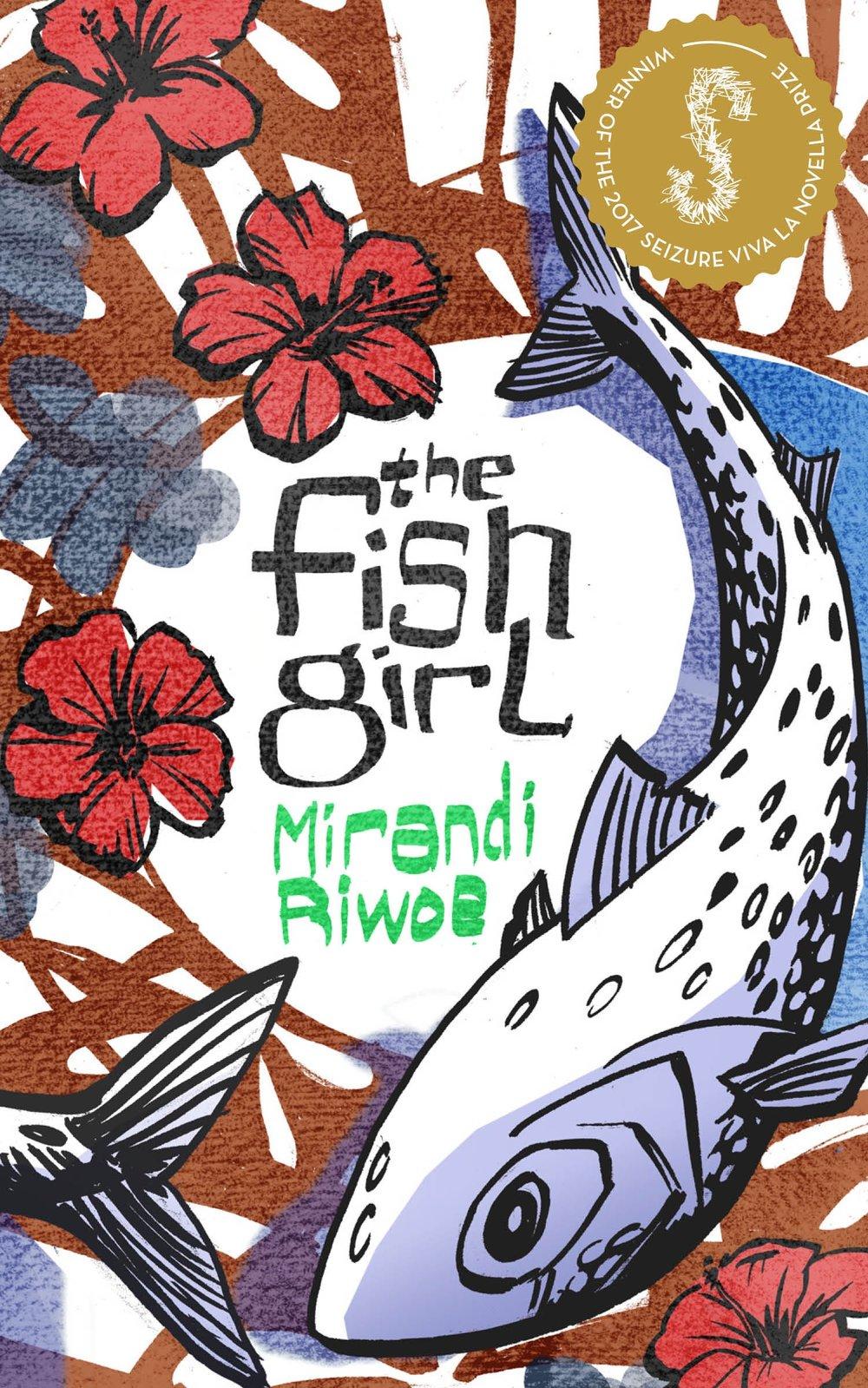 THE FISH GIRL – MIRANDI RIWOE - Sparked by the description of a 'Malay trollope' in W. Somerset Maugham's story, The Four Dutchmen, Mirandi Riwoe's novella, The Fish Girl tells of an Indonesian girl whose life is changed irrevocably when she moves from a small fishing village to work in the house of a Dutch merchant. There she finds both hardship and tenderness as her traditional past and colonial present collide.