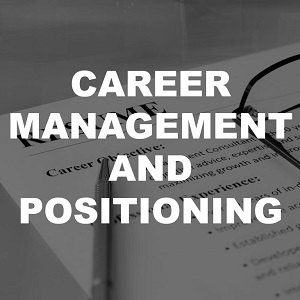 career management and positioning, applications interviews CV resume
