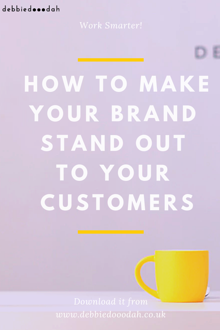 how to make your brand stand out to your customer.png