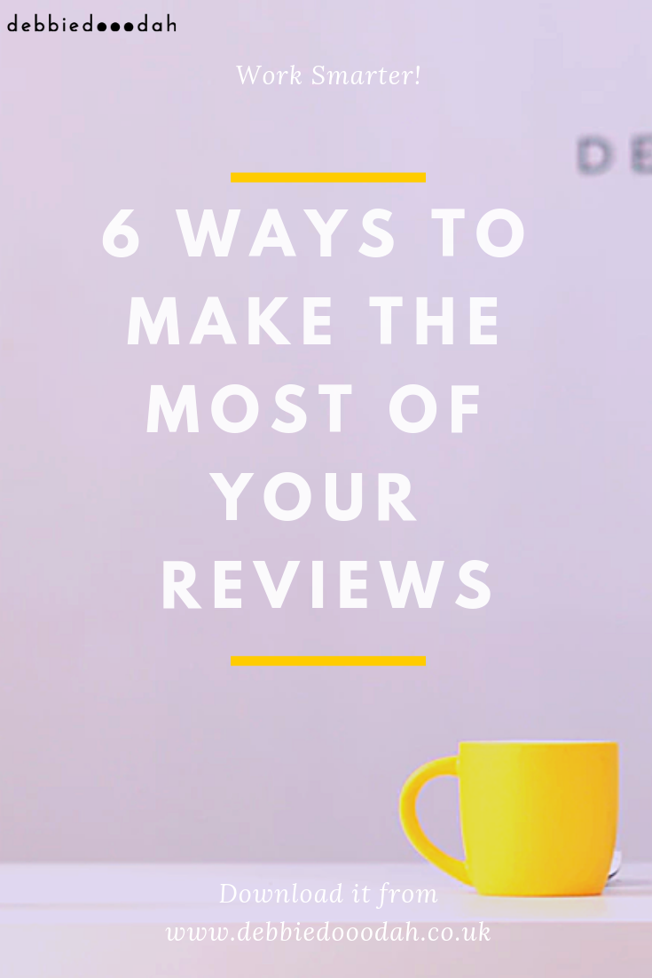 6 ways to make the most of your reviews.png