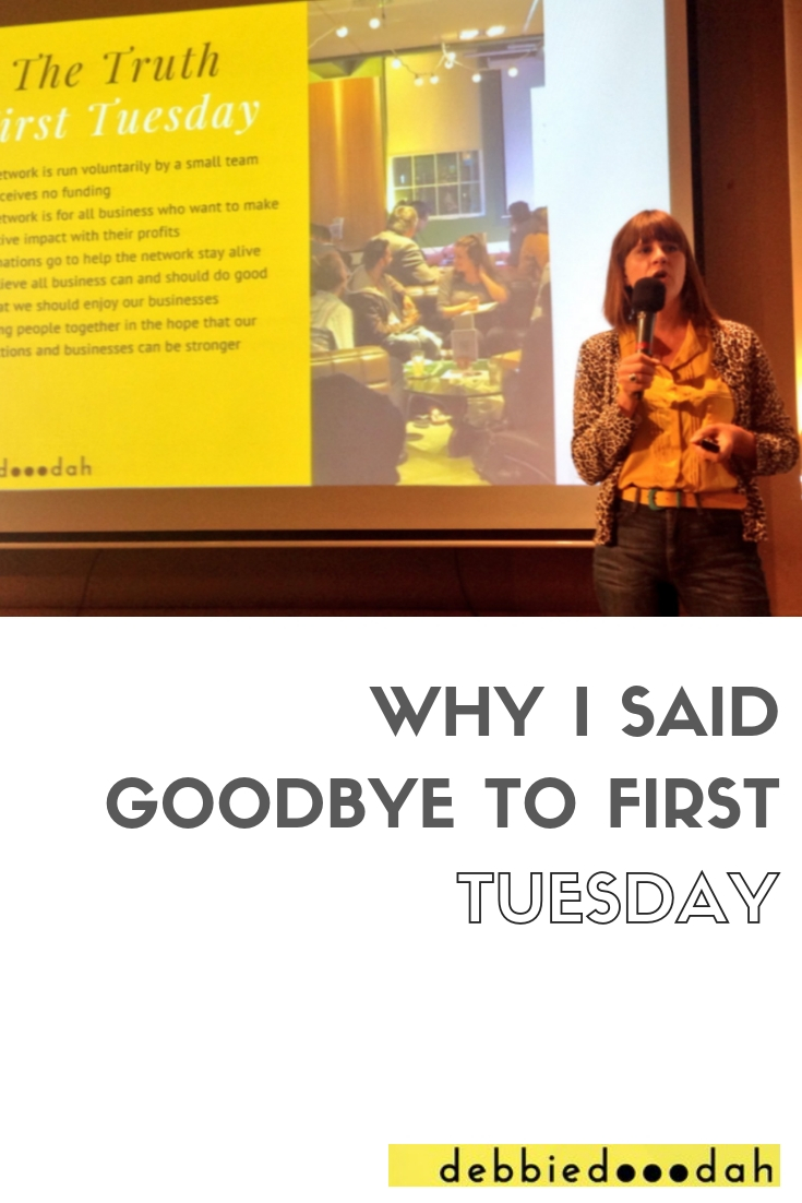 WHY I SAID GOODBYE TO FIRST TUESDAY.jpg