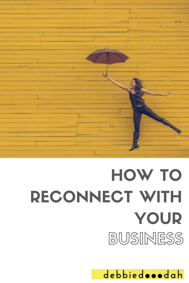 HOW TO RECONNECT WITH YOUR BUSINESS.jpg