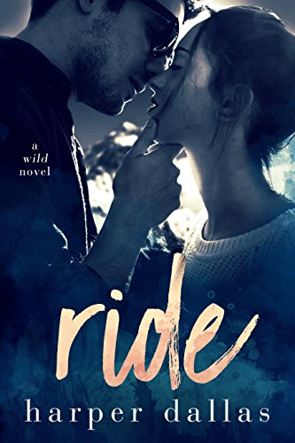 ride by harper dallas - This book took me so much by surprise! It is the perfect mix of adventure, sexy angst, and an almost achingly slow build to a true romance. It's everything a contemporary romance should be with characters that will make you laugh, break your heart, and then put it all back together again.