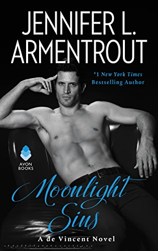 moonlight sins by jennifer l. armentrout - There is not enough I can say about how dope Moonlight Sins is. It is book 1 of 3 in the de Vincent series and trust me when I tell you that once you get a taste of Lucian, you will quickly move on to devour Gabriel and Devlin (AKA the Devil). The series is a definite must read for anyone who likes a little contemporary gothic mystery feel to their romance!