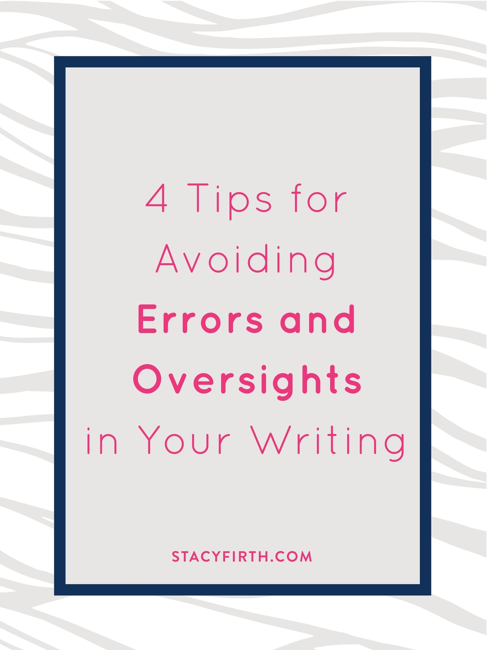 4 Tips for Avoiding Errors and Oversights in Your Writing