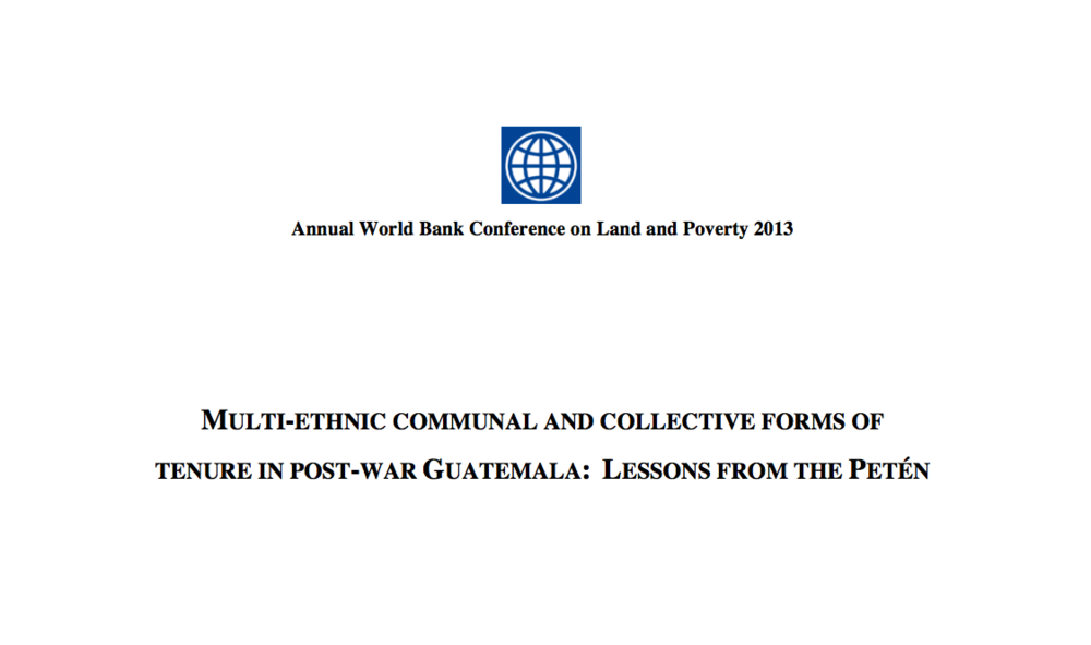 Multi-Ethnic Communal and Collective Forms of Tenure in Post-War Guatemala: Lessons from the Petén.