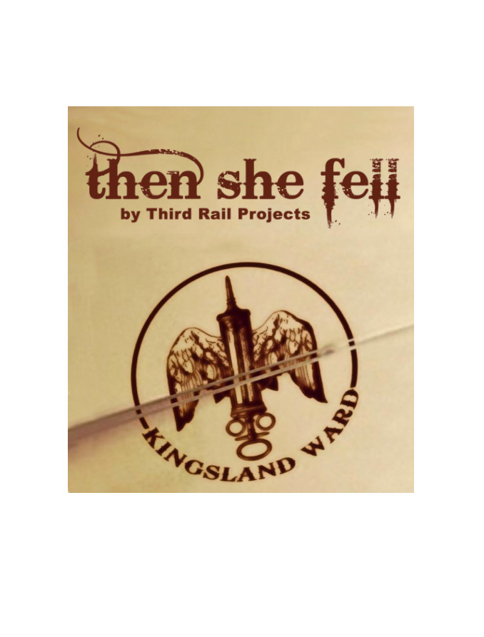 THEN SHE FELL IMMERSIVE THEATER (by Third Rail Projects)- NEW YORK, NEW YORK    READ MORE