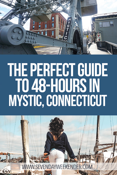 Perfect 48-Hour Guide to Mystic