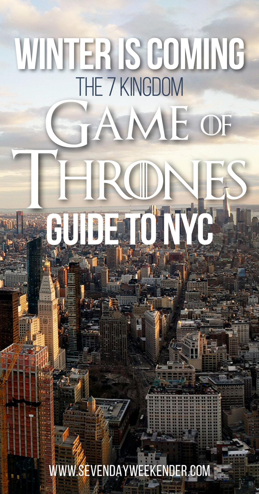 A 7 Kingdom GOT Guide to NYC