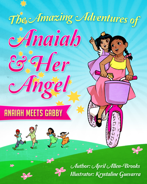 The Amazing Adventures of Anaiah & Her Angel