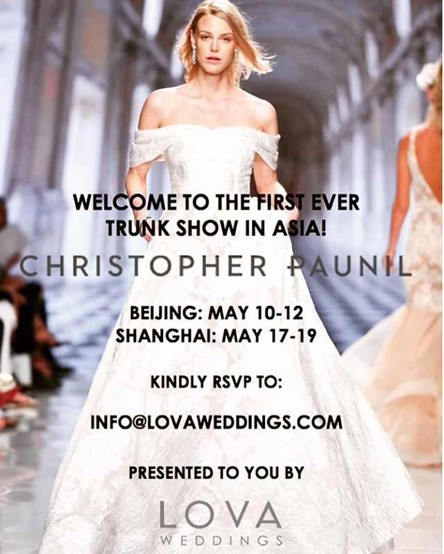 We are so excited to announce our exclusive partnership in Asia with @christopherpaunil amazing bridal designs! Don't miss this great opportunity to shop Canadian wedding dresses in Asia! #christopherpaunil #beijing #shanghai #chinatrunkshow #bridaltrunkshow