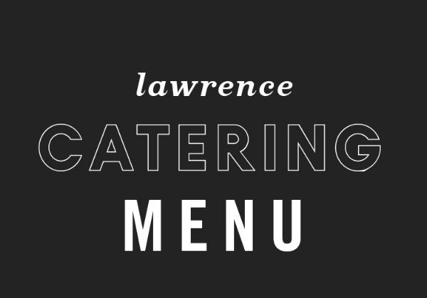 Lawrence_CateringMenuButton.jpg