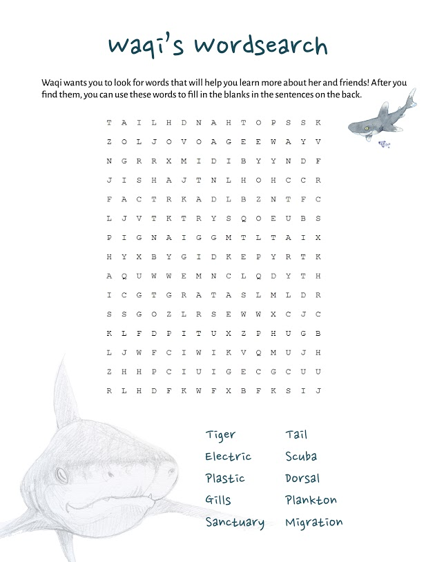YOUNGER KIDS Waqi's Wordsearch Part 1 Find the shark and ocean related words in the wordsearch and then fill in the blanks to test your knowledge!