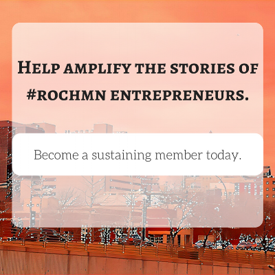 Help amplify the stories of #rochmn entrepreneurs. copy 2.png