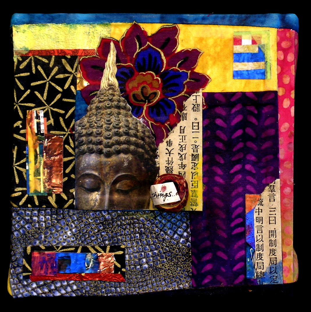 "Change Your Buddha, ©2009, 6"" x 6"" x 2,"" Fabric Collage on panel"
