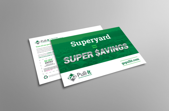 """ROLE: COPYWRITER    PROJECT COPY:  """"Superyard Super Savings.""""   Reaching new customers via direct mail and even more direct headlines.   CLIENT: GO PULL-IT     AGENCY: WINGARD CREATIVE"""