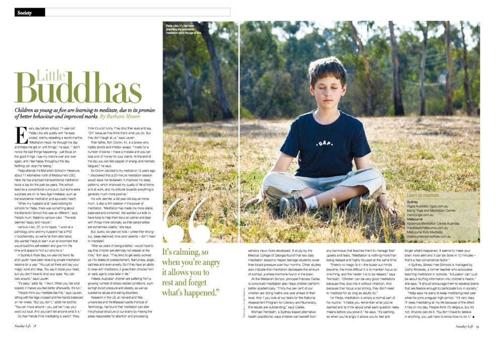 - What an honor to be named as the 'go to' organisation in Melbourne for teaching kids about basic mindfulness and resilience habits. This article was featured in the Sunday Life Magazine.