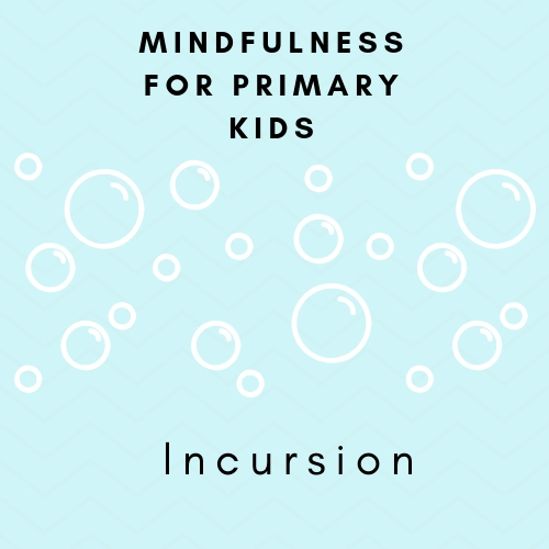Mindfulness primary Incursion.jpg