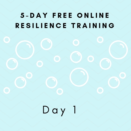 Free 5-day Resilience Training Day 1.jpg